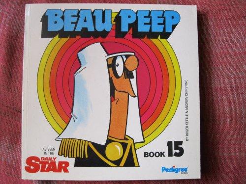 Beau Peep Book: Bk. 15: The Adventures Of Legionnaire Beau Peep