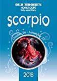 OMHD 2018 Scorpio (Olde Moore s Horoscope Daily Astral Diaries)