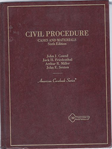 Cases and Materials on Civil Procedure (American Casebook Series)