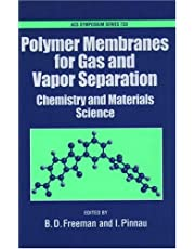 Polymer Membranes for Gas and Vapor Separation: Chemistry and Materials Science