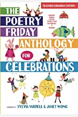 The Poetry Friday Anthology for Celebrations: Holiday Poems for the Whole Year in English and Spanish Paperback