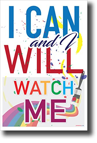 I Can & I Will, Watch Me - NEW Classroom Motivational Poster