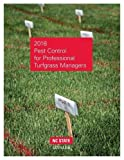 img - for 2018 Pest Control for Professional Turfgrass Managers book / textbook / text book