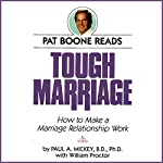 Tough Marriage: How To Make a Marriage Relationship Work | Paul A. Mickey,William Procter