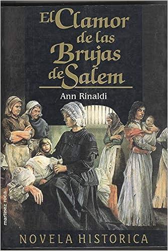 Clamor de las brujas de Salem, el: Amazon.es: Rinaldi, Ann: Libros