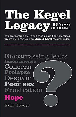 The Kegel Legacy