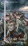L'elfe de lune, Tome 10 : L'invasion des hommes-rats par Tirel