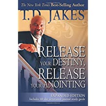 Release Your Destiny, Release Your Anointing Expanded Edition