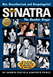 Frank Sinatra, The Boudoir Singer: All the Gossip Unfit to Print from the Glory Days of Ol' Blue Eyes (Blood Moon's Babylon Series)