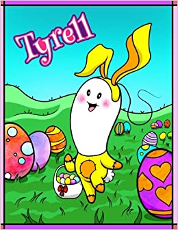 Amazon tyrell personalized easter coloring book for kids ima amazon tyrell personalized easter coloring book for kids ima gonna color my happy easter easter gifts for boys easter basket stuffers for children negle Images