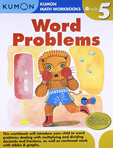 Word Problems (Kumon Math Workbooks Grade 5) (Multiplication And Division Word Problems 5th Grade)
