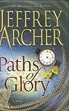 Paths of Glory, Jeffrey Archer, 0312539517