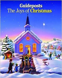 The Joys Of Christmas.The Joys Of Christmas 2011 Guideposts Editors Robin Moline