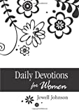 Daily Devotions for Women, Jewell Johnson, 1616265094