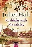 Rückkehr nach Mandalay: Roman