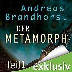 Metamorph 1 (Das Kantaki-Universum 3)
