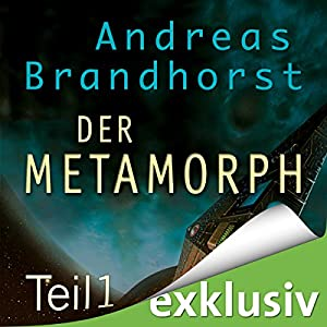 Metamorph 1 (Das Kantaki-Universum 3) Hörbuch
