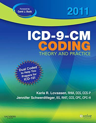 2011 ICD-9-CM Coding Theory and Practice with ICD-10, 1e