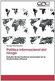 Política Internacional Del Riesgo, Peña González Rodrigo, 3659082775
