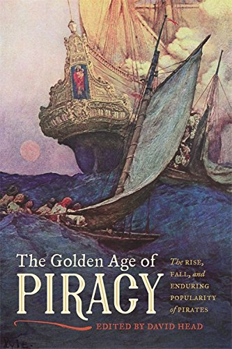 Books : The Golden Age of Piracy: The Rise, Fall, and Enduring Popularity of Pirates