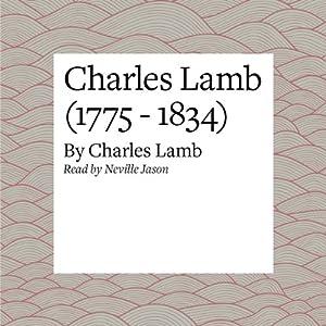 Charles Lamb (1775 - 1834) Audiobook
