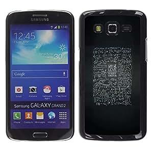 Be Good Phone Accessory // Dura Cáscara cubierta Protectora Caso Carcasa Funda de Protección para Samsung Galaxy Grand 2 SM-G7102 SM-G7105 // abstract blackboard life advice inspirin