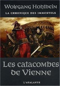 """Afficher """"contenu dans La Chronique des immortels<br /> Les Catacombes de Vienne - 5"""""""