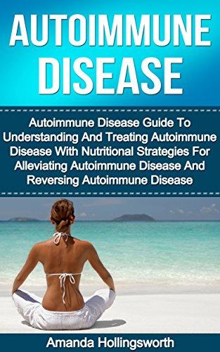 autoimmune-disease-autoimmune-disease-guide-to-understanding-and-treating-autoimmune-disease-with-nu
