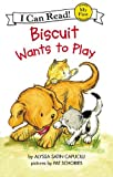 Biscuit Wants to Play, Alyssa Satin Capucilli, 0613445082