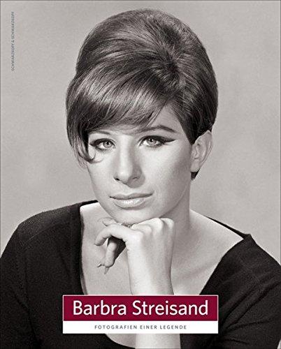 Barbra Streisand: Fotografien einer Legende