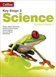 Key Stage 3 Science – Student Book 1