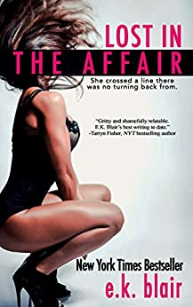 Lost in the Affair by [Blair, E.K.]