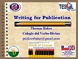 Writing For Publication: Publish or Perish