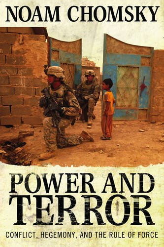 Power and Terror: Conflict, Hegemony, and the Rule of Force ebook