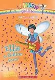 Ellie the Guitar Fairy, Daisy Meadows, 0545106257