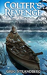 Colter's Revenge (The Mountain Man Series Book 5)