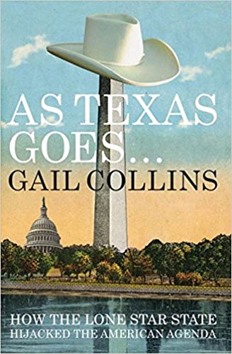 Amazon.com: As Texas Goes...: How the Lone Star State ...