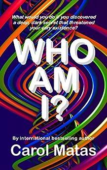 Who Am I? by [Matas, Carol]