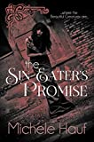 The Sin Eater's Promise (Of Angels & Demons)