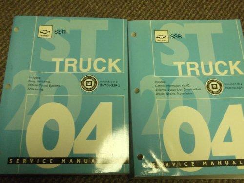 2004 Chevy Chevrolet SSR S/T ST TRUCK Service Shop Repair Manual Set FACTORY OEM (2 volume service manual set.) (2 volume service manual set.)