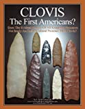 CLOVIS the First Americans?, F. Crawford, 1477568816