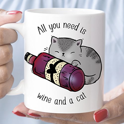 (All You Need is Wine and a Cat Coffee Mug Funny Wine Gift Microwave Dishwasher Safe Ceramic Cup)