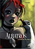 Albatros, Tome 3 : Le murmure des âmes