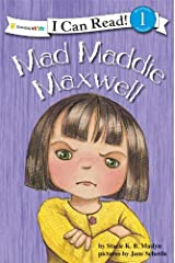 Mad Maddie Maxwell: Biblical Values (I Can Read!)