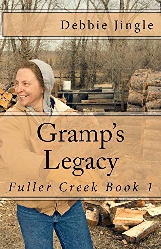 Gramp's Legacy (Fuller Creek Book 1) by [Jingle, Debbie]