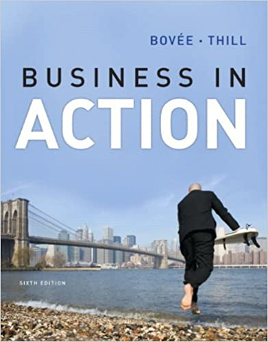 Business in action 6th edition courtland l bovee john v thill business in action 6th edition 6th edition fandeluxe Images