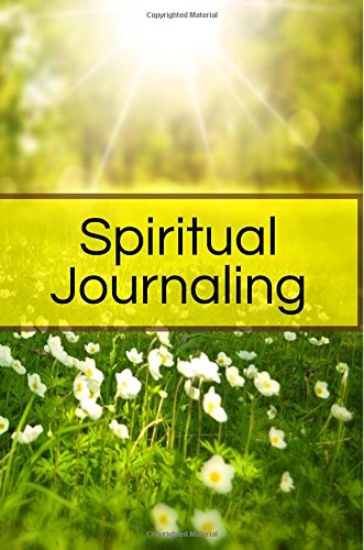 Spiritual Journaling: Blank Prayer Journal, 6 x 9, 108 Lined Pages