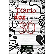 Diário dos Quase 30