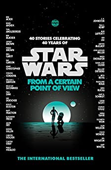 Star Wars: From a Certain Point of View de [Various (Star Wars)]