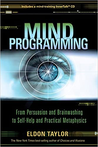 From Persuasion and Brainwashing to Self-Help and Practical Metaphysics Mind Programming